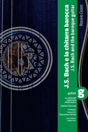 J.S. Bach e la chitarra barocca + cd