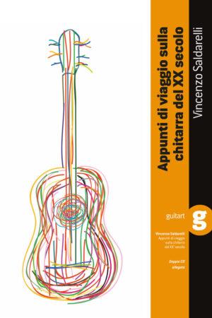 La chitarra del XX secolo+ 2 cd