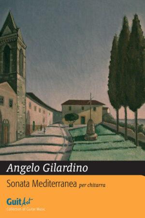 Angelo Gilardino, Sonata Mediterranea